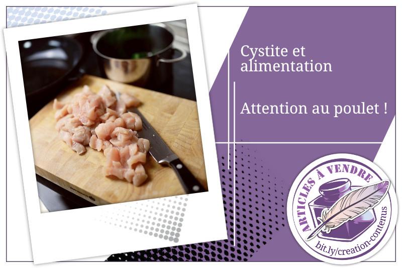 Cystite et alimentation : attention au poulet !