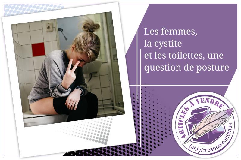 Les femmes, la cystite et les toilettes, une question de posture