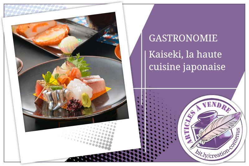 Le repas Kaiseki, fleuron de la haute cuisine japonaise