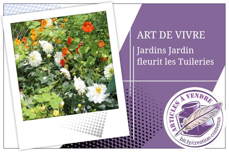 À Paris, Jardins Jardin fleurit les Tuileries
