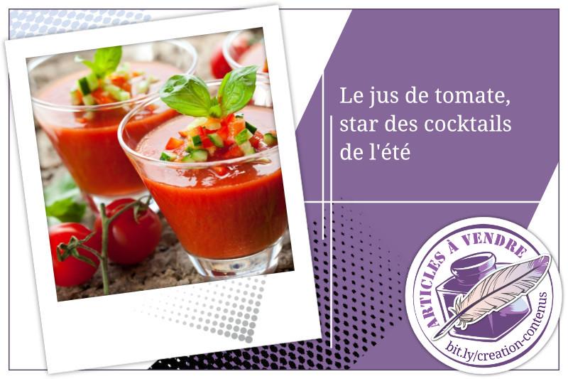 Le jus de tomate, star des cocktails de l'été