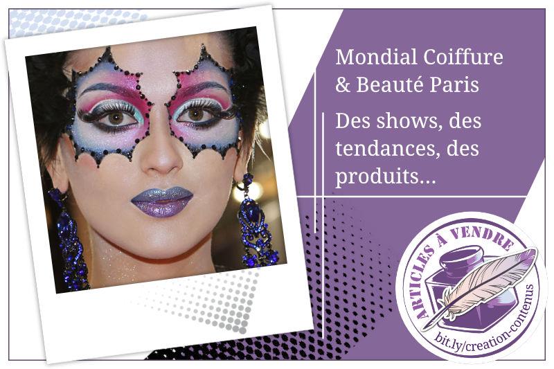 Mondial Coiffure et Beauté Paris - Reportage Presse et Photos