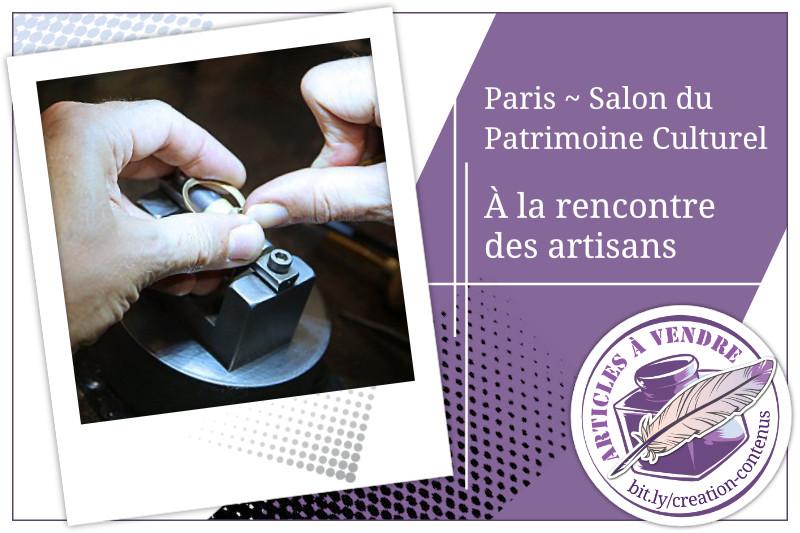 À la rencontre des artisans du salon international du patrimoine