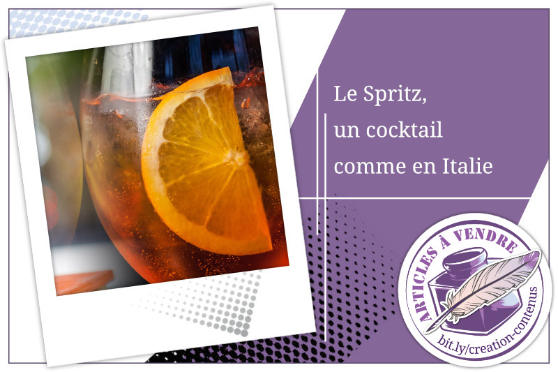 Le Spritz, un cocktail comme en Italie