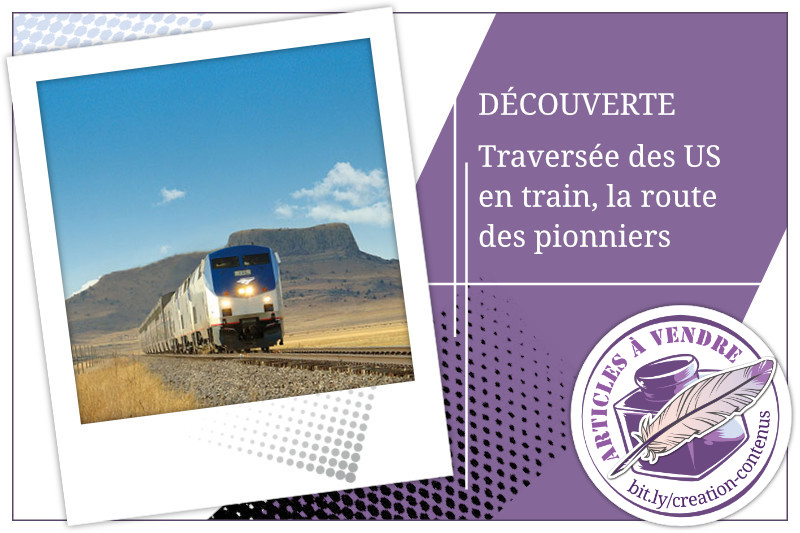 Traversée des US en train, la route des pionniers