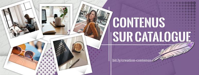 Création de contenus sur catalogue - Création-contenus.fr